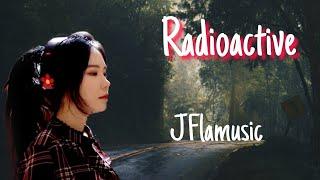 Imagine dragon - Radioactive #Lyrics ( cover by J.Fla )