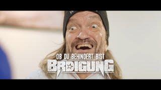 BRDIGUNG - Ob du behindert bist [Offizielles Video]