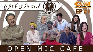 Open Mic Cafe with Aftab Iqbal | 16 May 2020 | Episode 26 | GWAI