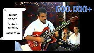 🎸Rüstəm Quliyev Gitara - Dağlar oy oy (Kardeslik turkusu).(Cover)