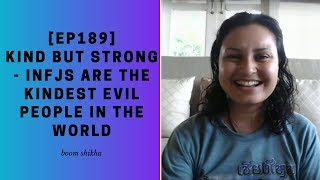 Kind But Strong - INFJs Are The Kindest Evil People In The World