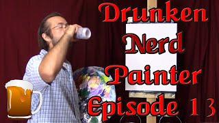 Medusa and Her Massive Boobs - The Drunken Nerd Painter - Episode 13 - jonsnerdrage@twitch