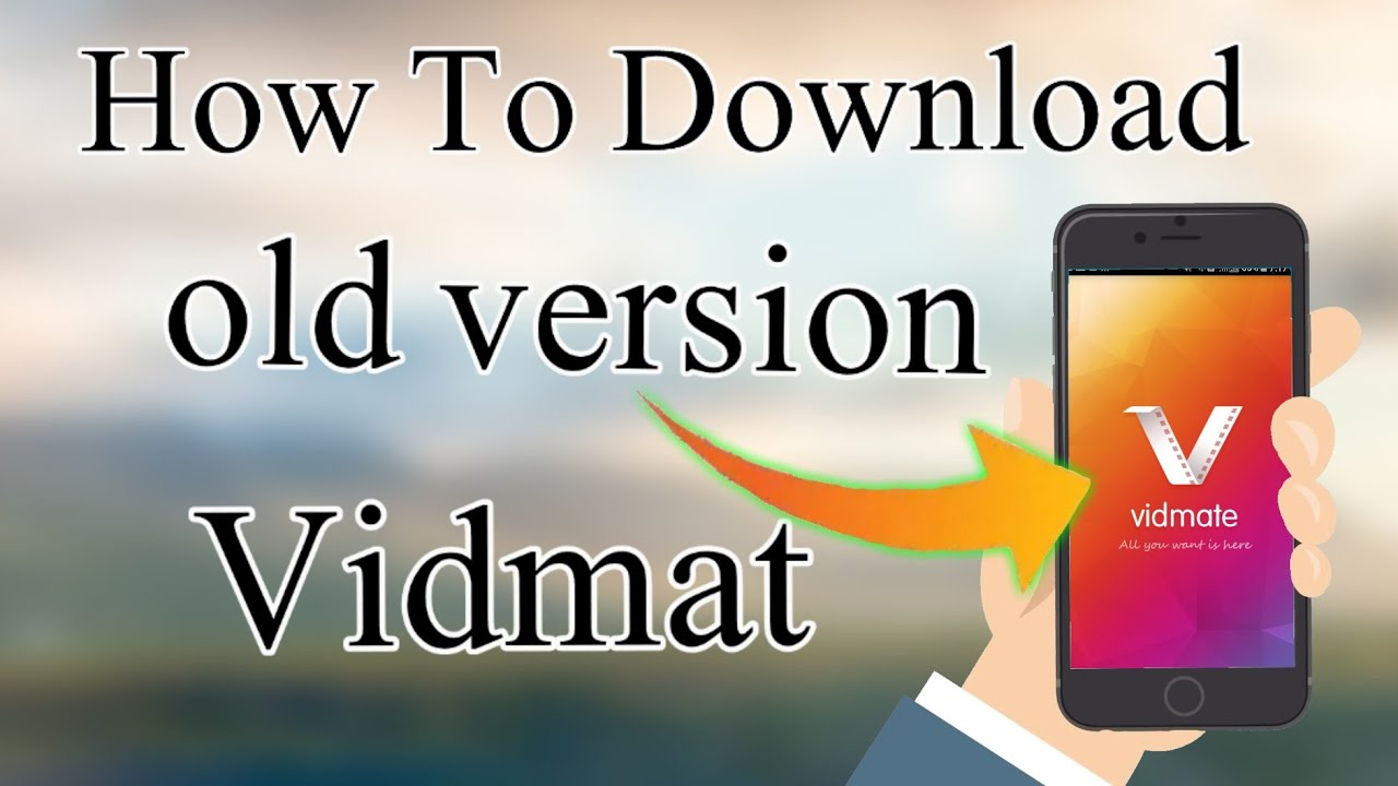 How to vidmat old version apps download