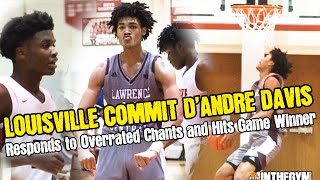 Louisville Commit D'Andre Davis HITS GAME WINNER | LATE GAME NAIL BITER OVER TOUGH Pike Squad