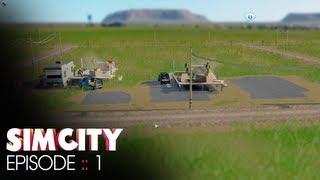 SimCity :: Episode 1 :: Humble Start