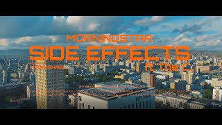 Morningstar - SIDE ËFFECTS ft The C (Official Music Video)