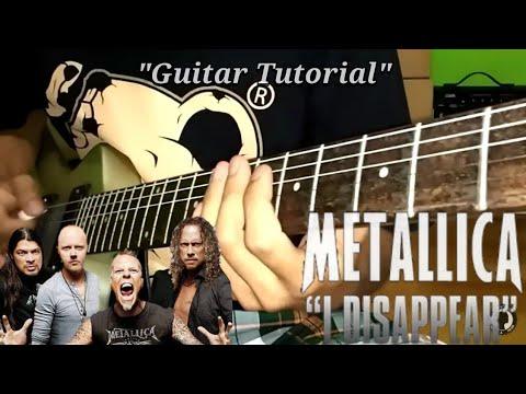 Metallica- I Disappear[GUITAR TUTORIAL]