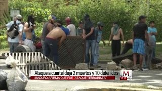 Mueren 2 en ataque a cuartel militar venezolano