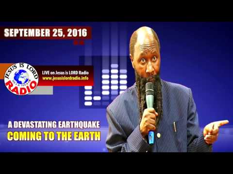 Prophecy Alert: DEVASTATING EARTHQUAKE COMING TO THE EARTH! - The Mighty Prophet Elijah