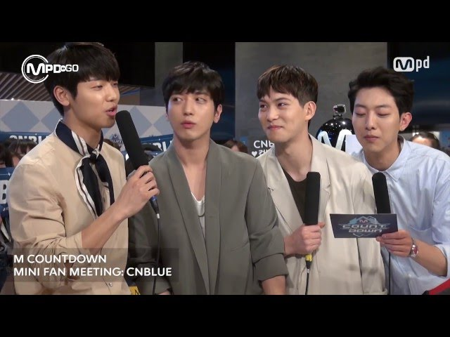 ???? ?? ????? CNBLUE MINI FAN MEETING Mnet MCOUNTDOWN 160407