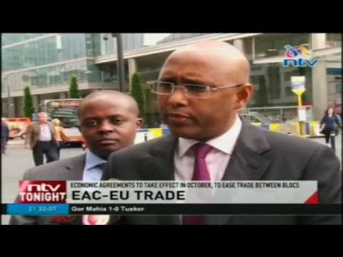 EU and EAC Economic agreements set to ease trade between blocs as it takes effect in October