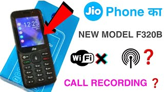 🔥JIO PHONE NEW MODEL F320B PRICE & FEATURES🔥