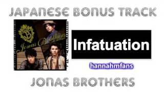 (New Song!) Infatuation - Jonas Brothers (Japanese Bonus Track)