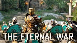[1] The Eternal War (Let's Play For Honor PC w/ GaLm)