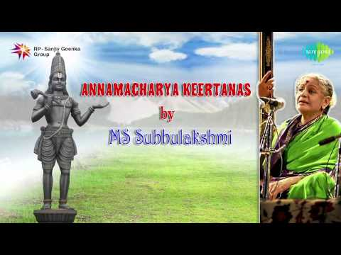 Annamacharya Keertanas By MS Subbulakshmi