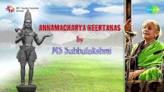 Annamacharya Keertanas by MS Subbulakshmi