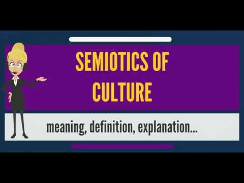 What Is Semiotics Of Culture What Does Semiotics Of Culture Mean