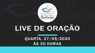 Live de Oração - 27/05/2020