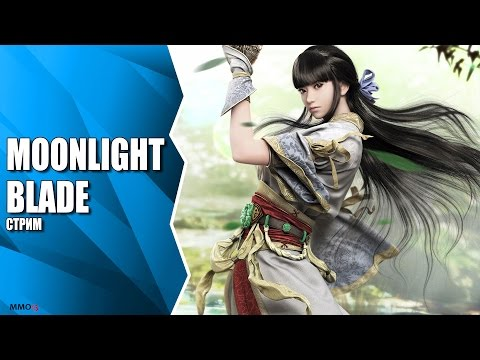 MMORPG Moonlight Blade. Знакомство с игрой на ОБТ в Китае