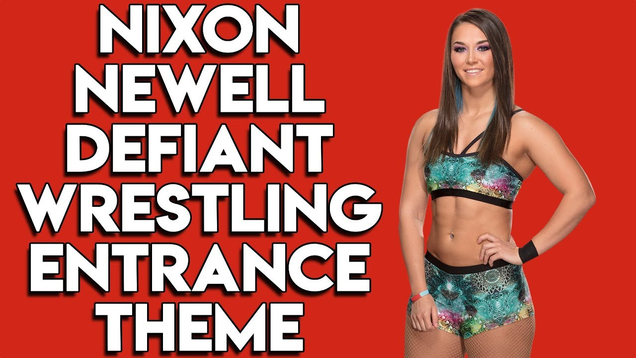 Nixon Newell Defiant Wrestling Entrance Theme