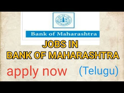 Bank of Maharashtra jobs,apply now Telugu,last date,all details