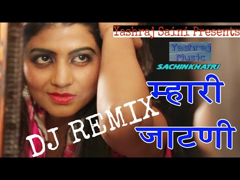 Mahri Jaatni DJ Remix New Haryanvi Song | Sachin Khatri | Sonika Singh | New Romantic Song 2017
