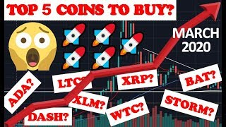 TOP 5 ALTCOINS TO BUY IN MARCH! - Best Cryptocurrencies to Invest in 2020