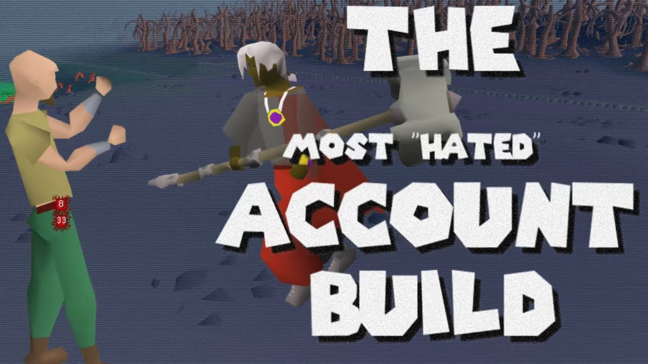 The Most Hated Account Build on OSRS