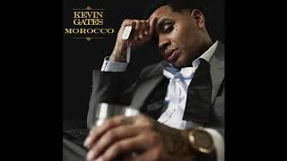 KEVIN GATES - MOROCCO (FULL SONG)