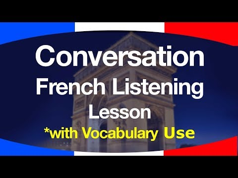 Conversation: French Listening Lesson (Reupload)