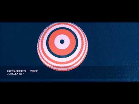 IKOSAEDER - 2020 (Axiom EP)