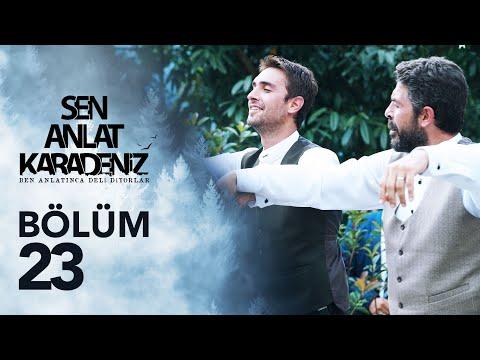 Sen Anlat Karadeniz 23. Bölüm