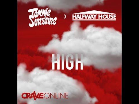 Tommie Sunshine & Halfway House - High (Original Mix) [CraveOnline]