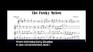 Jazz Improvisation Lessons -Saxophone - Jazz Sheet Music -The Funky Melon