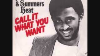 Bill Summers And Summers Heat- Call It What You Want