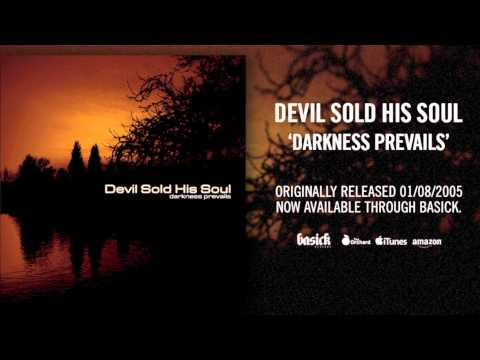 DEVIL SOLD HIS SOUL - Like Its Your Last (Original Demo) (Official HD Audio - Basick Records)