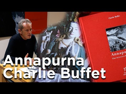Annapurna une histoire humaine Charlie Buffet Editions Pauls