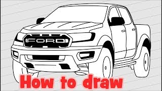 How to draw a pickup Ford Ranger Raptor 2018