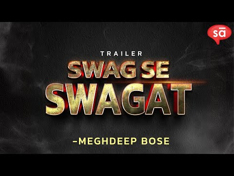 Trailer Of Producing Swag Se Swagat | Meghdeep Bose || ConverSAtions