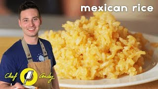 Mexican Rice Recipe // Chef Andy