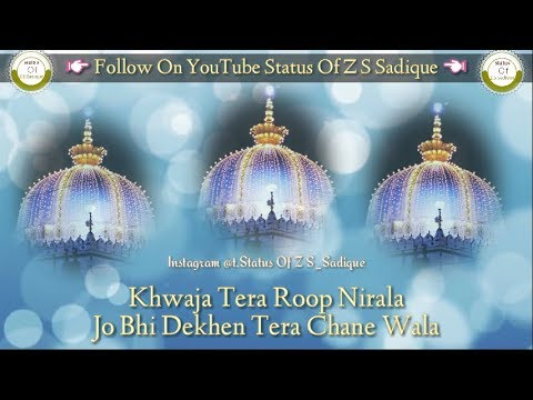 new-manqabat💖(khwaja-tera-roop-nirala)💖-whatsapp-status-!!