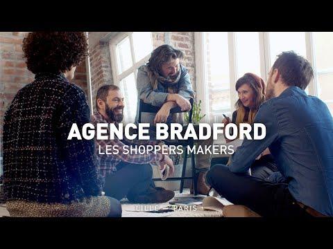 Vidéo Agence BRADFORD - Les Shoppers Makers