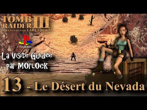 Tomb Raider 3 sur PS - 13 - Le Désert du Nevada [Visite guidée] [No meds] [fr]