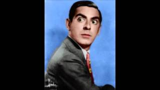 Ida (Sweet As Apple Cider) -- Eddie Cantor