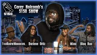 The Corey Holcomb 5150 Show 4-13-2021