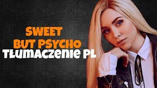 Ava Max-Sweet But Psycho|Tłumaczenie PL|