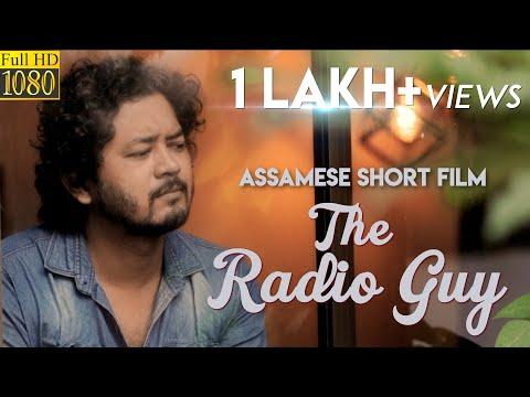 THE RADIO GUY   SAMIR   BADAL   HARSH   HIRA NEOG   SAMUJJAL   JOI BARUA   ASSAMESE SHORT FILM