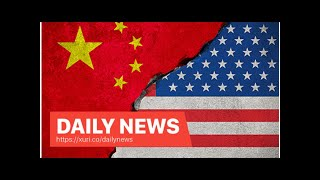 Daily News - Trump to announce new tariffs on China as soon as Monday, 10% instead of 25%