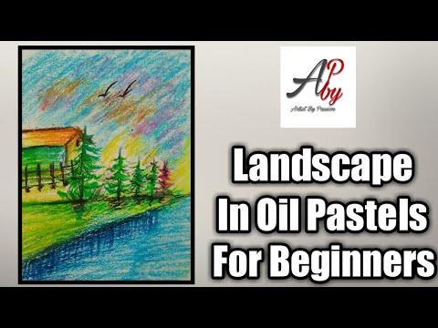 Landscape In Oil Pastels For Beginners