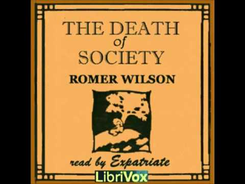 The Death of Society: A Novel of Tomorrow (FULL Audiobook)